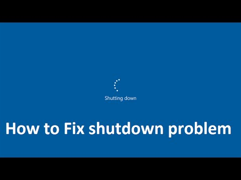 How to Fix Shutdown Problem in Windows 10