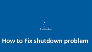 how to Fix shutdown problem in windows 10 - Howtosolveit