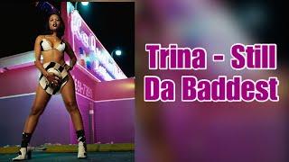 Trina - Still Da Baddest Lyrics
