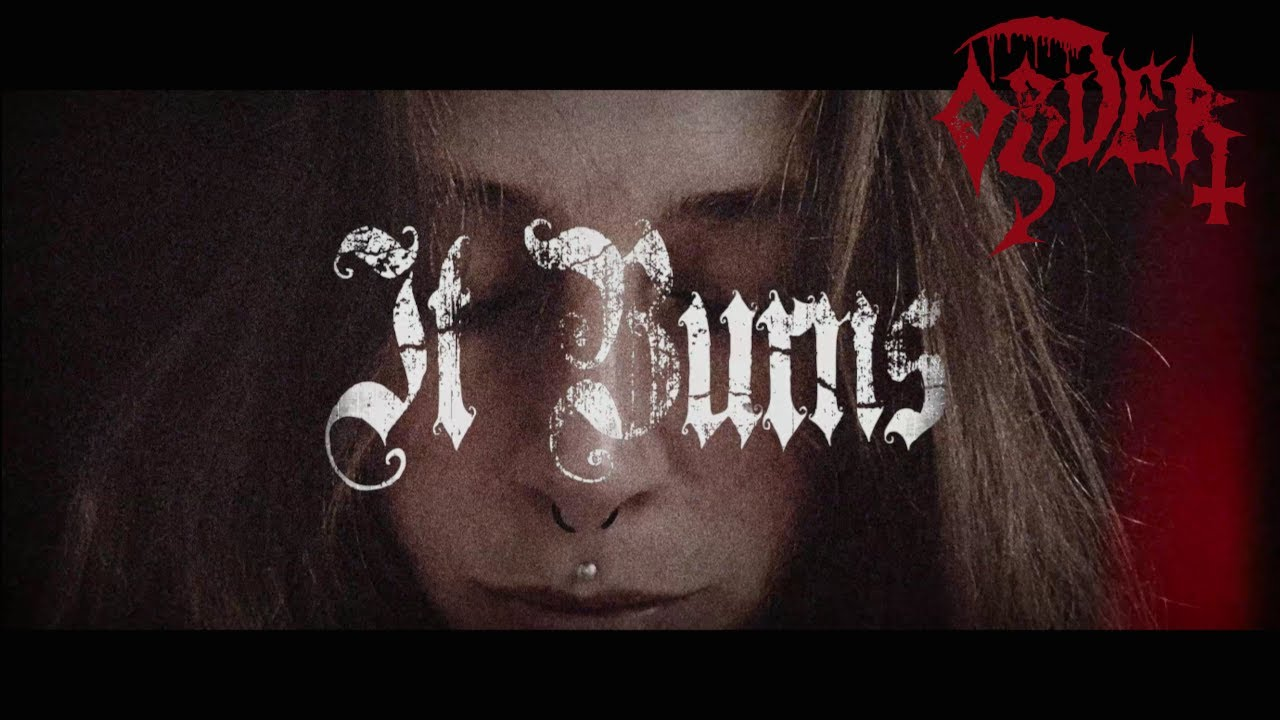 """Download ORDER -  """"It Burns""""  OFFICIAL VIDEO"""