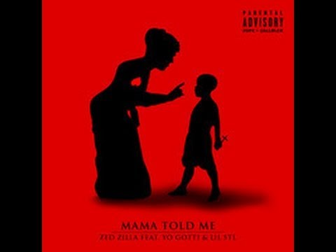 Zed Zilla (feat. Yo Gotti & Lil STL) - Mama Told Me [CMG EXCLUSIVE]