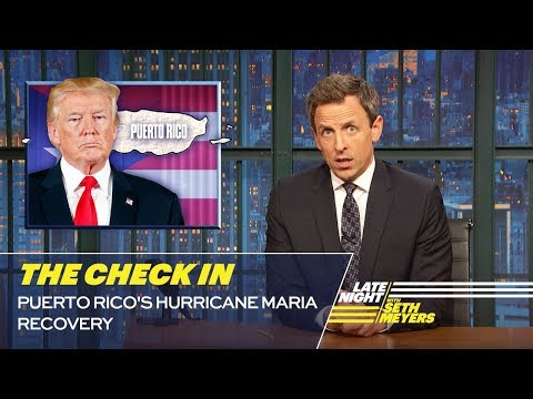The Check In: Puerto Rico's Hurricane Maria Recovery