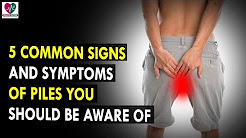 5 Common Signs And Symptoms Of Piles You Should Be Aware Of    Health Sutra - Best Health Tips