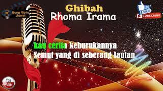 Gambar cover GHIBAH - Rhoma Irama Dangdut Karaoke