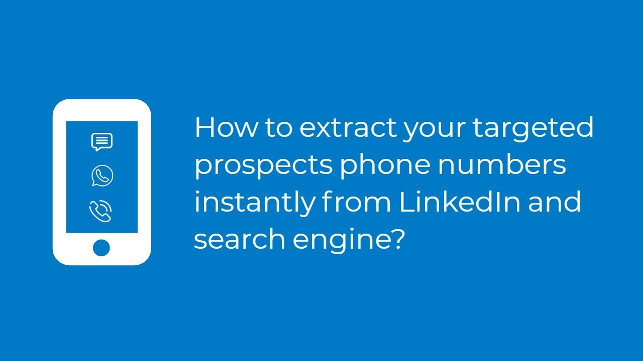 Get Direct Phone Numbers of your Targeted Prospects from LinkedIn