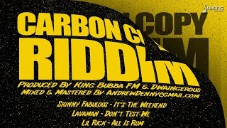 "Lavaman - Dont Test We (Carbon Copy Riddim) ""2015 Soca"" (Grenada)"