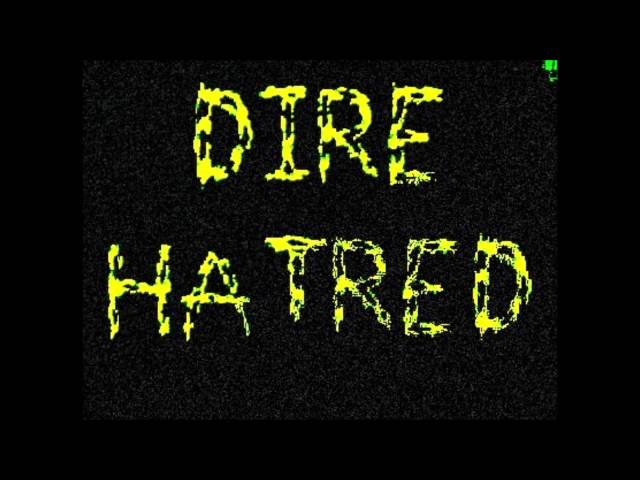 Dire Hatred- Hell to Pay