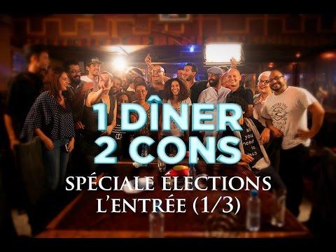 1 dîner 2 cons - Spéciale élections. L'Entrée. (Table 1/3)