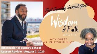 📚🙌🏾❤️Sunday School Lesson: Wisdom and Faith August 2, 2020