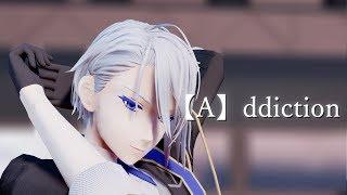 【MMD刀剣乱舞】[A]ddiction【山姥切長義】/【Touken Ranbu】【Yamanbagiri Tyougi】