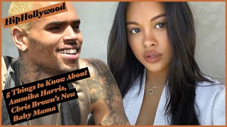 5 Things To Know About Ammika Harris, Chris Brown's New Baby Mama