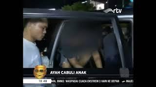 2 ANAK DICABULI AYAH KANDUNGNYA - 28 NOVEMBER 2017