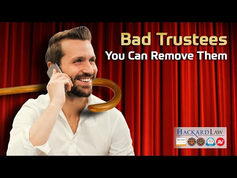 Bad Trustees | You Can Remove Them