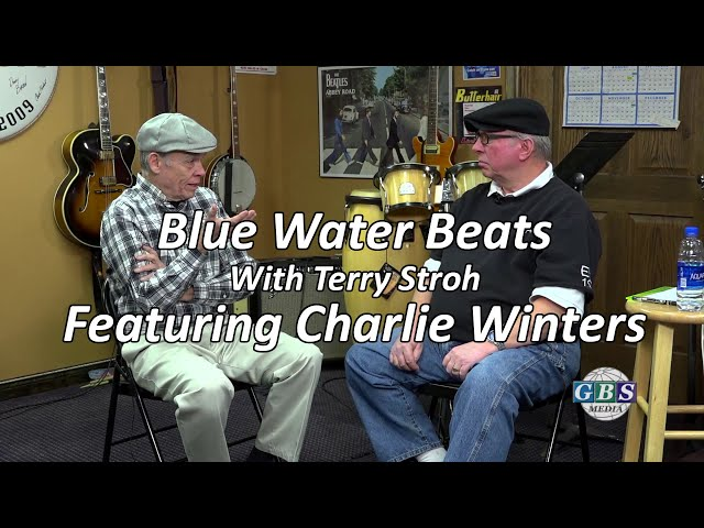 Blue Water Beats With Terry Stroh: Featuring Charlie Winters
