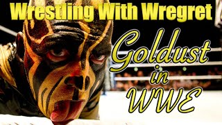 Goldust in WWE | Wrestling With Wregret