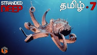 Stranded Deep தமிழ் Episode 7 Live Tamil Gaming