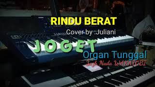 RINDU BERAT_JOGET WANCI  COVER BY JULIANI