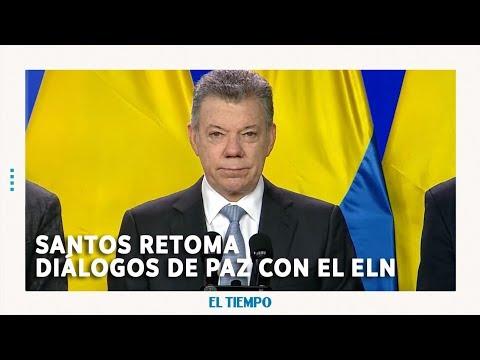 Presidente Santos anuncia  retoma de los diálogos con el Eln   EL TIEMPO   CEET