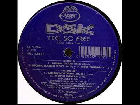 DSK - Feel So Free   Murk Mix