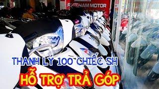 🔴 XMGR - THANH LÝ 100 CHIẾC SH 150 SH 125 TRẢ GÓP chỉ cần làm theo hướng dẫn xe máy giá rẻ