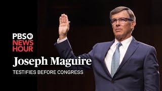 WATCH LIVE: Acting intel director Joseph Maguire testifies on Trump whistleblower complaint