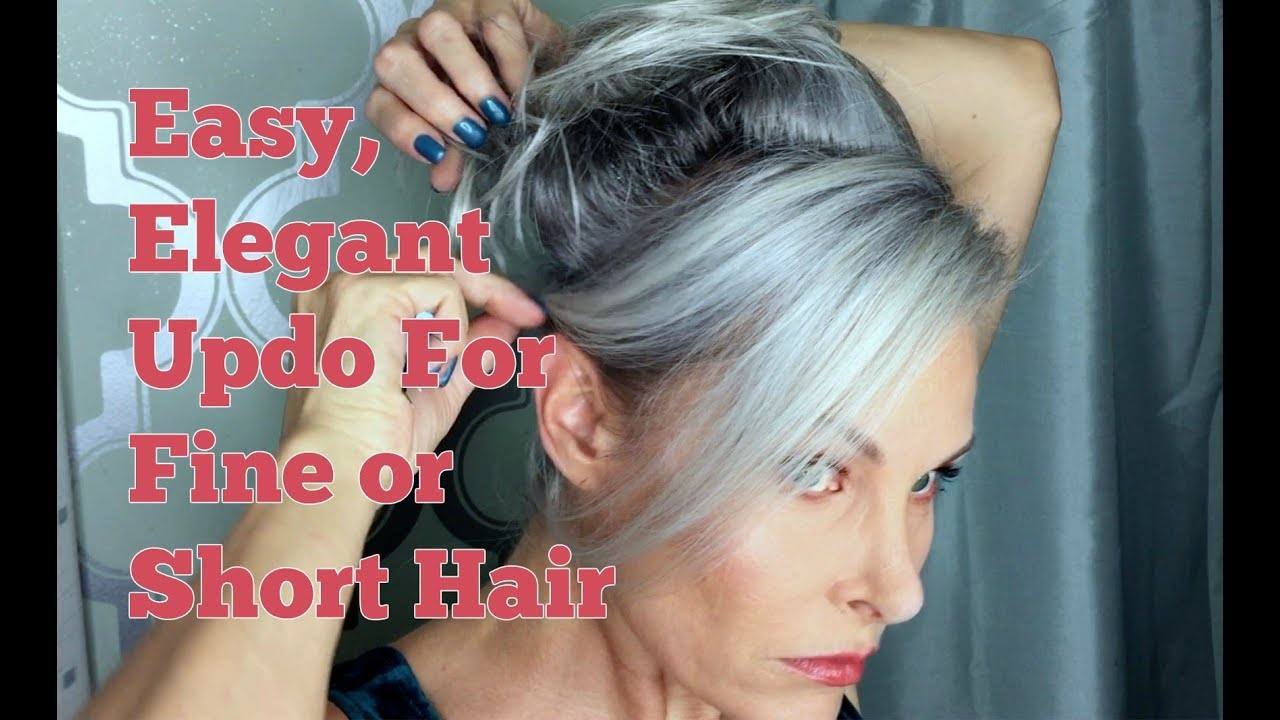 easy elegant updo for fine or short hair