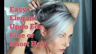 Easy Elegant Updo For Fine Or Short Hair