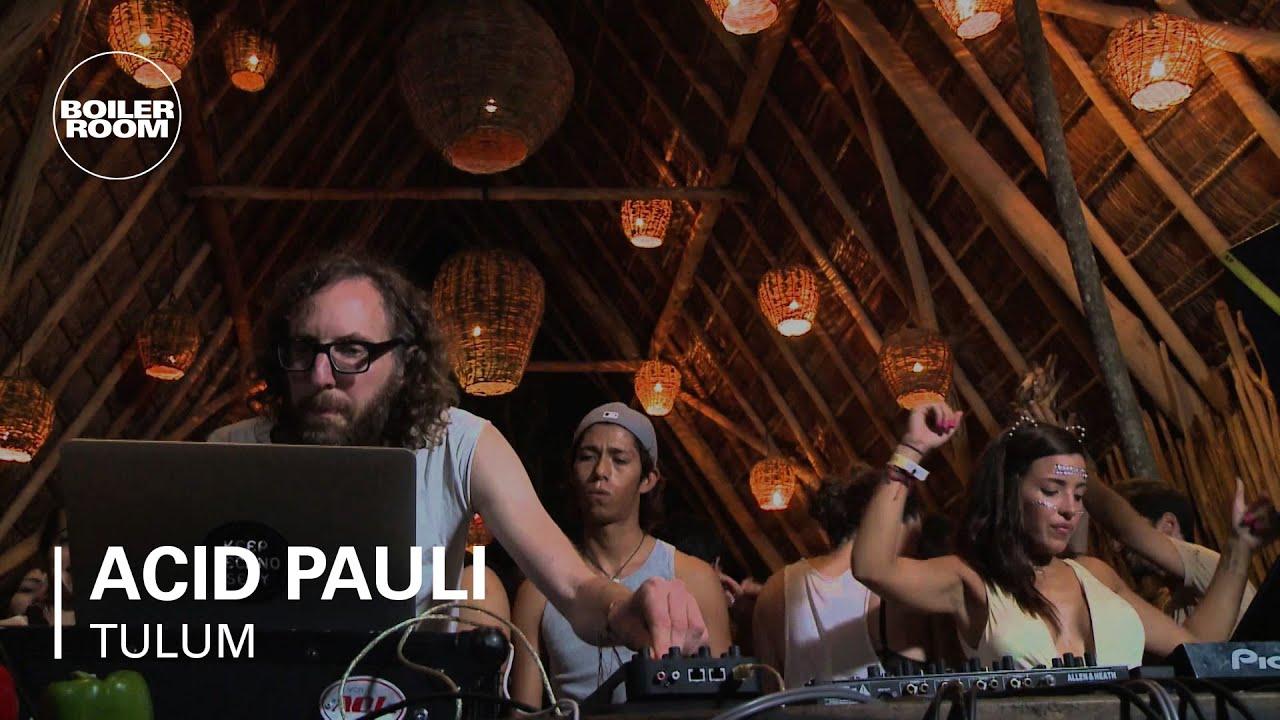 Acid Pauli Boiler Room Tulum DJ Set