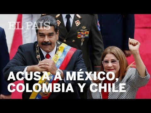 MADURO acusa a diplomáticos de CHILE, MÉXICO y COLOMBIA de participar en el ATENTADO contra él