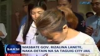 Saksi: Masbate Gov. Rizalina Lanete, naka-detain na sa Taguig City Jail