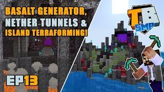 Basalt Generator, Nether tunnels &  Terraforming!  | Truly Bedrock Season 2 [13] | Minecraft Bedrock