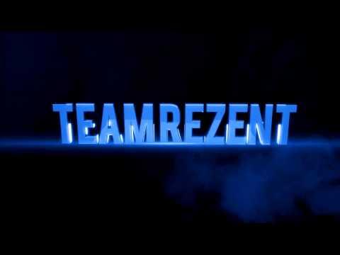 Team Rezent Intro | By Verzed