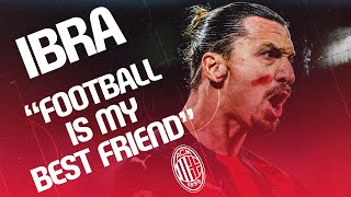 "Interview | Ibrahimović: ""I feel like a kid tasting candy for the first time"""