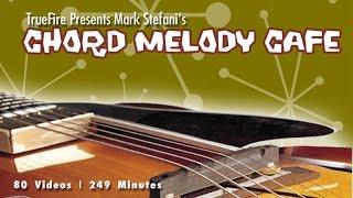 Chord Melody Cafe - Introduction - Mark Stefani