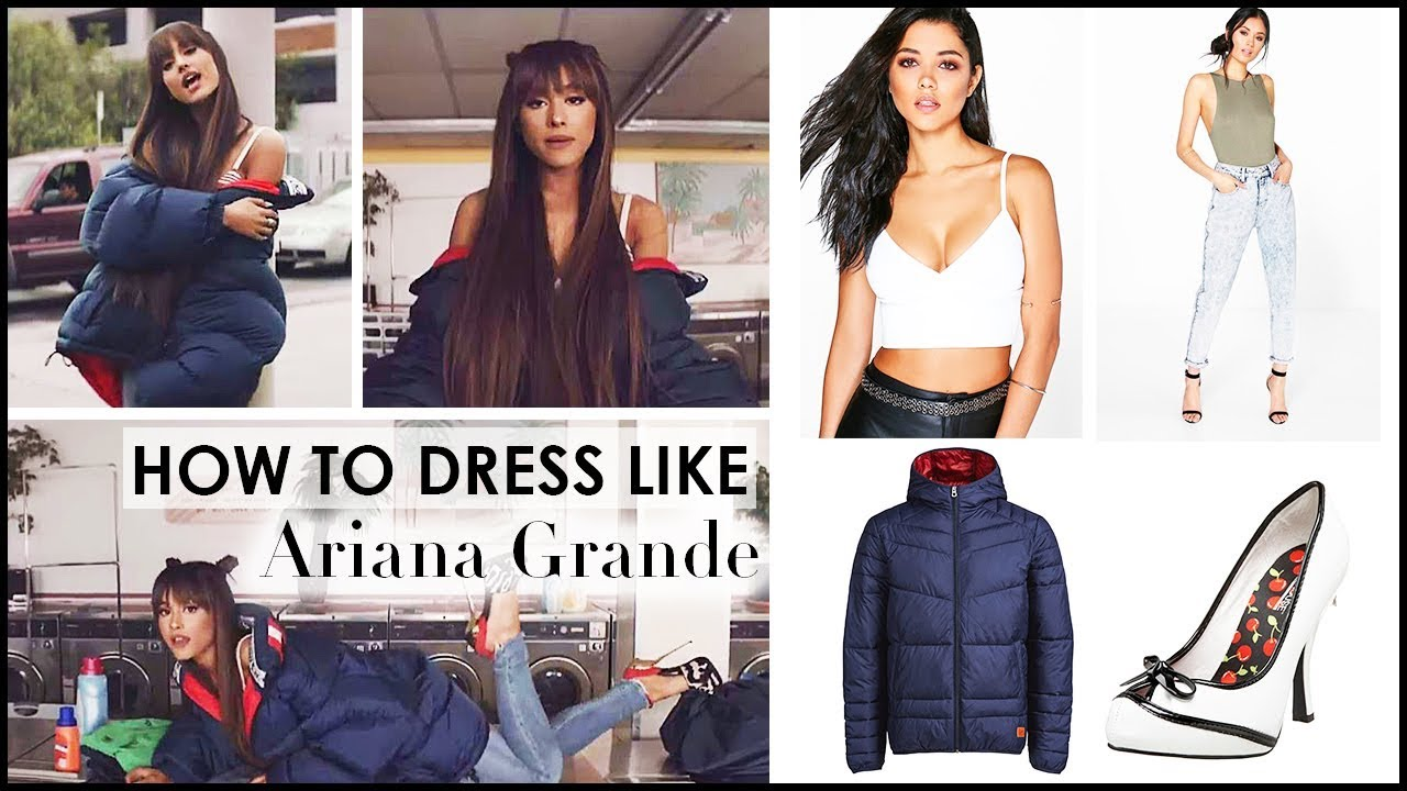 HOW TO DRESS LIKE ARIANA GRANDE | U0026quot;Everydayu0026quot; Music Video - YouTube