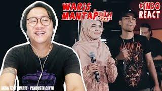 WANI FEAT. WARIS - PENDUSTA CINTA (LIVE) #INDOREACT