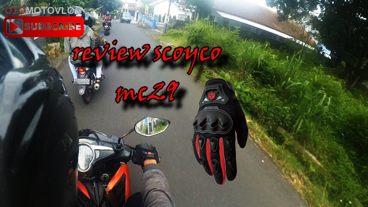 Scoyco Mc29 Sarung Tangan Motor Touring Tour Biker Bike Full Gloves Glove Mc 29 Original 14 Unboxing Review Motovlog Indonesia