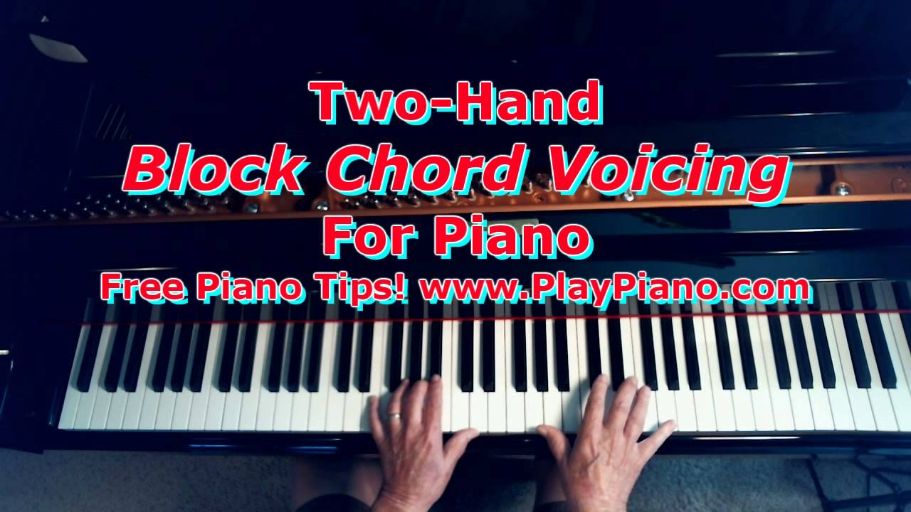 Two hand block piano chord voicing youtube two hand block piano chord voicing hexwebz Images
