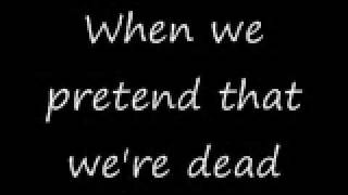 Download L7 - Pretend That Were Dead - Lyrics MP3 song and Music Video