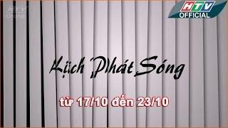 Lịch phát sóng phim HTV - 17-10-2016 - 23-10-2016 -HTV LPS