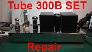 tube amplifier 300b set single ended triode part 1 repair