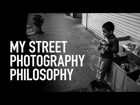 The Philosophy of a Street Photographer