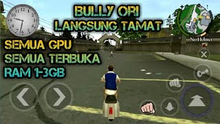 Gambar cover CARA MEMASANG & MENDOWNLOAD GAME BULLY LENGKAP DENGAN SAVE DATA TAMAT