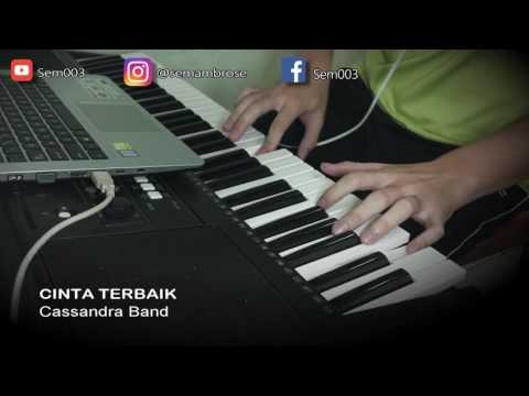 Cinta Terbaik (Cassandra Band) Piano Cover by Sem003