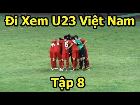 U23 Việt Nam vs U23 Bahrain đi xem Bùi Tiến Dũng , Công Phượng ghi bàn tại Asiad 2018