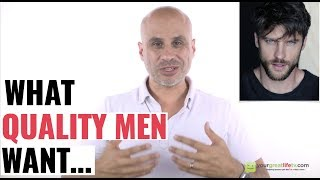 What Quality Men Want in a Woman
