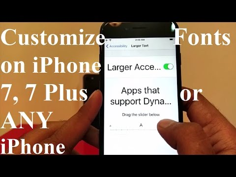 How to Customize Texts and Fonts on Apple iPhone 7, 7 Plus, 6S, 6S Plus or ANY iPhone