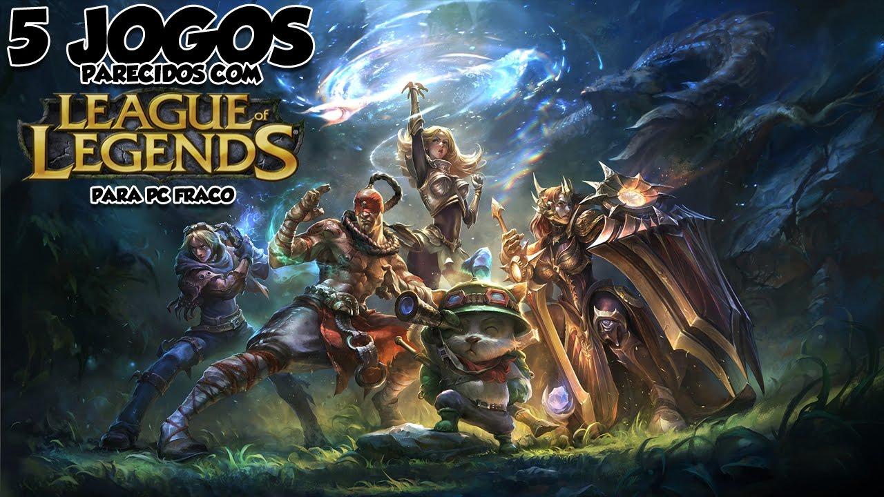 5 Jogos Parecidos Com League Of Legends Para Pc Fraco Pc Fraco