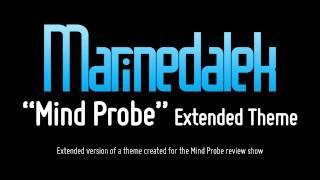 """Mind Probe"" Extended Theme"