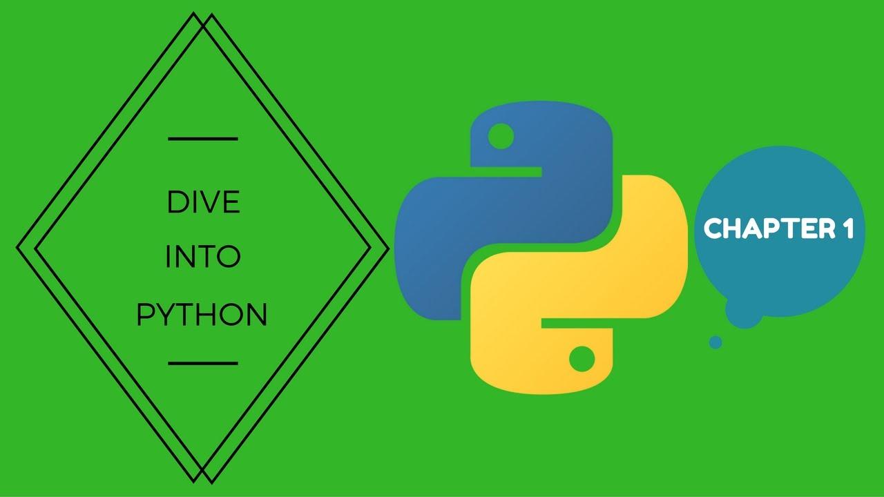 Dive into python chapter 1 mark pilgrim youtube - Dive into python ...